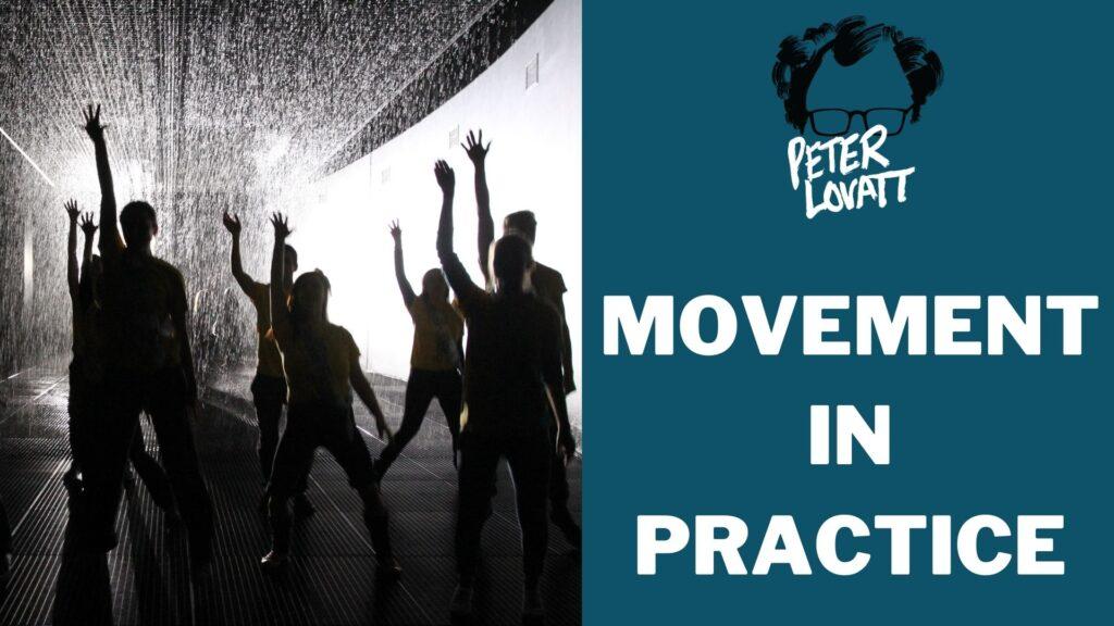 Peter Lovatt Movement in Practice