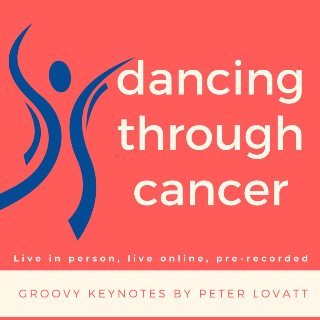 Peter Lovatt Dancing through Cancer