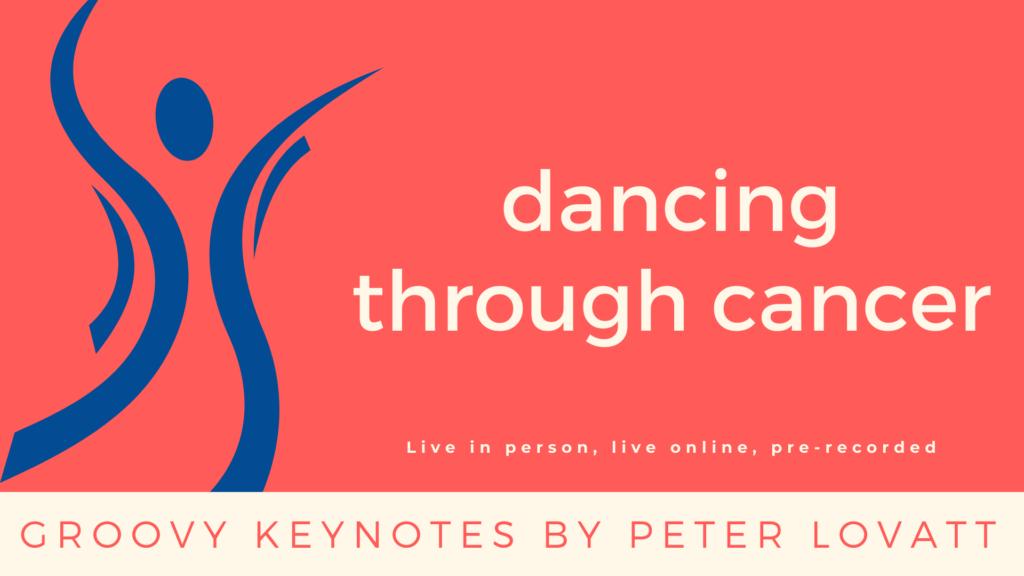 Peter Lovatt Dancing through Cancer 1920 x 1080