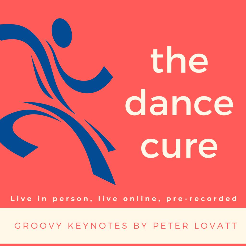 Peter Lovatt The Dance Cure